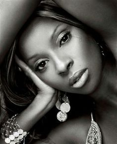 Mary J. Blige. Love her music