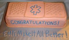 """EMT-B graduation ceremony cake - a giant band-aid! The inscription reads """"EMTs Make It All Better!"""""""