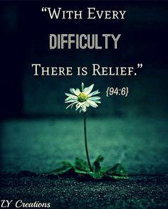 With every difficulty there is relife . Quran Bible, Quran Verses, Bible Verses, Alhamdulillah, Hadith, Respect Video, Noble Quran, Names Of God, Deen