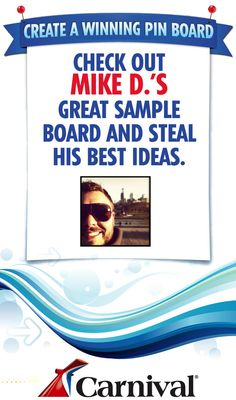 Hey guys, I'm teaming up with Carnival Cruise Lines to create some travel Pin Boards. Submit yours and the best one will win a cruise. - Survcast