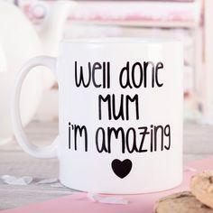 Photo Upload Mug - Well Done I'm Amazing Mum | GettingPersonal.co.uk