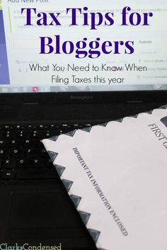 Are you a blogger? Here are some tax tips for bloggers to help you file taxes while being a self-employed blogger.