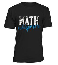 Math Whisperer Funny Shirt Gift Tee Teacher Whizzes Tutors