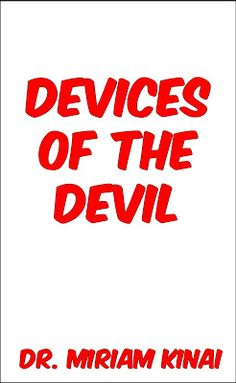 We are not ignorant of the Devices of the Devil