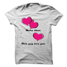 This Guy Love you T-Shirts, Hoodies (19$ ==► Order Here!)