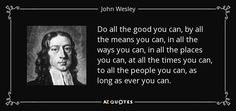 TOP 25 QUOTES BY JOHN WESLEY (of 200) | A-Z Quotes