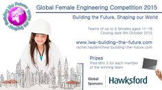Are you interested in as a future career, aged between and female? Then enter this competition! 9th October, Future Career, Competition, Engineering, Age, Education, Female, World, The World