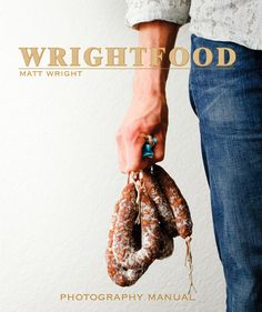 Food Photography manual by Matt Wright