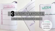 3 Simple Weekly Layouts that take 15 minutes or less