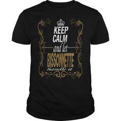 Cool Let BISSONNETTE handle it T-Shirts