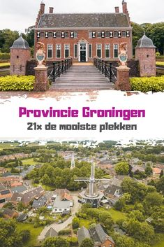 Visit Holland, Home Management, Staycation, Netherlands, Travel Guide, Dutch, Mansions, World, House Styles