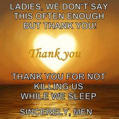 Men, sleep lightly....