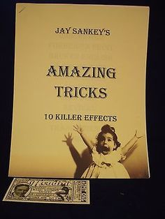 JAY SANKEY'S AMAZING TRICKS 10 KILLER EFFECTS LECTURE NOTES VINTAGE Collectibles:Fantasy, Mythical & Magic:Magic:Books, Lecture Notes www.webrummage.com $12.99