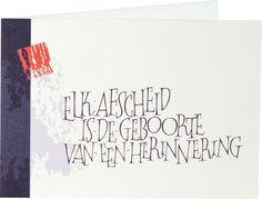 Symposion: een woordenwinkel uit Brugge met een steeds wisselend aanbod van geschenken, wenskaarten, kalligrafie en inspiratie. Sympathy Cards, Modern Calligraphy, Quotes, Life, Lyrics, Calligraphy, Kunst, Quotations, Qoutes