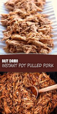 Best Damn Instant Pot Pulled Pork – Cooking with ingredients around us