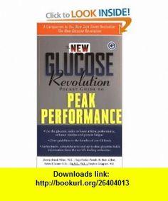 The New Glucose Revolution Pocket Guide to Peak Performance (9781569244470) Helen OConnor, Jennie Brand-Miller, Colagiuri Stephen, Kaye Foster-Powell, Johanna Burani , ISBN-10: 1569244472  , ISBN-13: 978-1569244470 ,  , tutorials , pdf , ebook , torrent , downloads , rapidshare , filesonic , hotfile , megaupload , fileserve