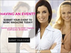 Ladies for $5 we Share YOUR Events. Facebook events, Webinars, Teleseminars, Classes, Live Events, Networking Events. Grand Openings, Sales or anything that has a DATE attached to it. Submit your event and we will share via our social networks. The WOBC magazine that has an audience of over 8,383 daily visitors and 44,885 views per day. Submit now at: http://wobcmagazine.com/customform.aspx?smid=6269