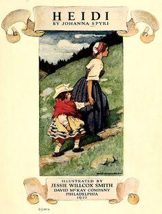 1922 Heidi by Johanna Spyri Book Cover Illustration - Artist - Jessie Willcox Smith Good Books, My Books, Children's Book Illustration, Book Illustrations, Chapter Books, Children's Literature, Vintage Books, Vintage Art, Jessie