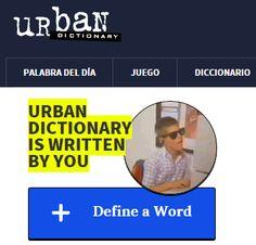 Crea y aprende con Laura: Urban Dictionary. Diccionario de jergas en inglés