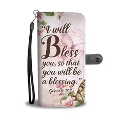 Christian christmas gift ideas - This Bible verse Genesis christian wallet phone case is a perfect christmas gift for your friends family and your loved one. I will bless you, so that you will be a blessing. Bible Verses About Strength, Quotes About Strength In Hard Times, Bible Verses About Love, Quotes About God, Gods Love Quotes, New Quotes, Family Quotes, Quotes Inspirational, Funny Quotes