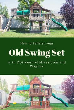 Transform your backyard by giving your wooden swing set a makeover! DIY it with this easy and cheap idea using Wolman F&P from Do It Yourself Divas. Give your kids an awesome playground that they will love! Sets redo How to Refinish an Old Swing Set Best Swing Sets, Wood Swing Sets, Swing Sets For Kids, Outdoor Wooden Swing, Playhouse Outdoor, Wooden Swings, Wooden Playground Sets, Kids Indoor Playground, Backyard Swing Sets
