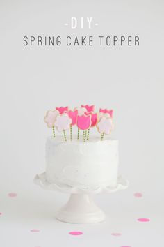 TELL: SPRING COOKIE CAKE TOPPER – Tell Love and Chocolate