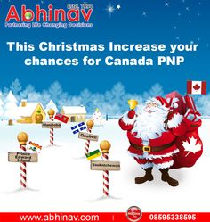 This Christmas increase your Chance for Canada PNP If you want to need free assessment Immigration to Canada PNP Program, Drop your updated resume at ashutosh@abhinav.com or fill details here  http://immigrationvisainquiryform.instapage.com/  Contact us- 08595338595