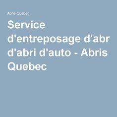 Service d'entreposage d'abri d'auto - Abris Quebec Solution, Service