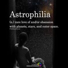 Astrophilia – themindsjournalc… The post Astrophilia appeared first on Woman Casual - Life Quotes Unusual Words, Weird Words, Rare Words, Unique Words, New Words, Cool Words, Interesting Words, Fancy Words, Pretty Words