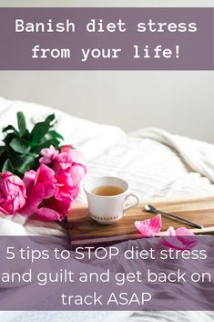 5 tips to banish diet stress and guilt and get back on track ASAP Your Back, Get Back, Back On Track, Long Weekend, Healthy Lifestyle, You Got This, Stress, How To Get, Diet