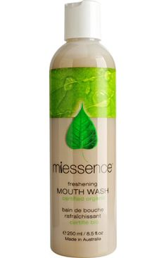 Miessence Certified Organic Freshening Mouth Wash is a refreshing alcohol-free natural mouthwash with clove and cinnamon.