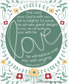 The Lord your God is with you! #AConfidentHeart #Devotional #LetGodLoveYou  emilyburgerdesigns.com