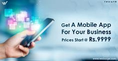 Get Your Business a Mobile App. Prices Start @ Rs.9999 - Weberge Mobile App Development Services. #mobile #app #development #company Click Here For More: https://www.weberge.com/mobile-application-development/get-your-business-a-mobile-app-prices-start-rs-9999.html
