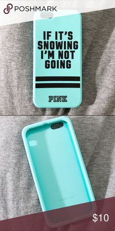 """VS PINK iPhone 6 case This case is too relatable... it's in great condition! Perfect for an iPhone 6 or 6s, will fit an iPhone 7 but partially covers camera. """"If it's snowing, I'm not going."""" Accessories Phone Cases"""