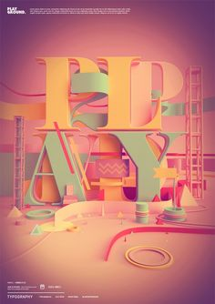 Typography 04. on the Behance Network --nice concept, but the letters behind PLAY are a little distracting (tcs)