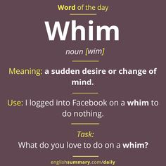 Whim Meaning, Pronunciation and Use in English Grammar Book Pdf, English Grammar Book, Learn English Words, English Idioms, English Language Learning, English Lessons, Words To Use, New Words, Cool Words