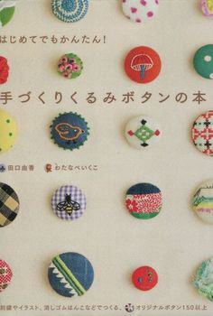 Handmade Covered Button Self Book - Japanese Craft Book for Sewing Felt Crochet Buttons Pattern, Kawaii Button Art, Cross Stitch Button B460