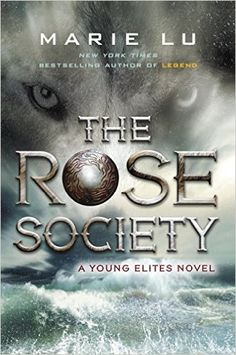 YA Releases: The Rose Society by Marie Lu. If you loved Marie Lu's Legend series, you should pick up her new book, out October 13th.