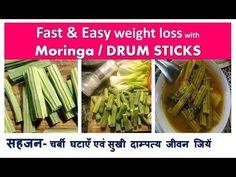 DRUM STICKS - चर्बी घटाएँ एवं सुखी दाम्पत्य जीवन जियें | Fast & Easy weight loss with MORINGA - YouTube