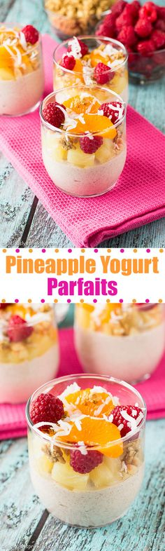 Pineapple Yogurt Parfaits- the perfect healthy breakfast or afternoon snack!