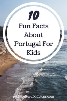 Here are 10 fun facts about Portugal for kids. You will also find a few activity suggestions and further resources to learn more. Visit Portugal, Portugal Travel, Portugal Trip, Facts For Kids, Fun Facts, Portugal Facts, Travel With Kids, Family Travel, Learn Brazilian Portuguese