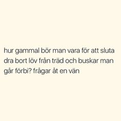 Twitterkredd: rxtlid Deep Sad Quotes, Aa Quotes, True Quotes, Funny Quotes, Funny Memes, Inspirational Quotes, Swedish Quotes, Fantastic Quotes, Everyday Quotes