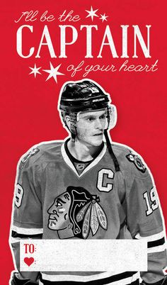 I'll be the Captain of your heart! #BlackhawksValentines