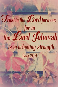 Trust in the Lord Jehovah