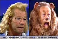 Dog the Bounty Hunter Totally Looks Like The Cowardly Lion from The Wizard of Oz
