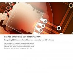 Small Business EDI Integration Integrating EDI for users of small business accounting and ERP software The promise of EDI integration has always been alluri. http://slidehot.com/resources/small-business-edi-integration.50594/