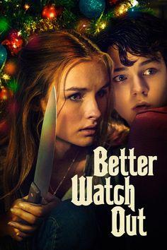 Better Watch Out (2017) Regarder Better Watch Out (2017) en ligne VF et VOSTFR. Synopsis: À l'approche de Noël, une adolescente et son frère voient leur maison assiég...