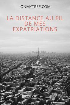 La distance est loin d'être évidente à gérer lorsqu'on vit à l'étranger. C'est même la première raison d'un retour en France pour nombres d'expat ! #expatriation Loin, Valencia, Paris Skyline, Distance, Interview, Canada, Digital, Blogging, Articles