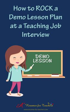 Tips for your teacher interview. You may be asked to develop and present a demo lesson plan for your next teaching job interview. As if it isnt nerve-racking enough to prepare answers to job interview questions. This process has been incre Teacher Interview Questions, Teacher Interviews, Job Interviews, Interview Tips For Teachers, Teacher Portfolio, Teaching Career, Teaching Resume, Teaching Ideas, Teaching Plan