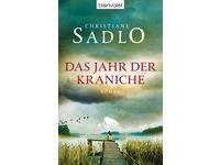 Das Jahr der Kraniche - Roman / Christiane Sadlo #Ciao